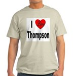 I Love Thompson Light T-Shirt