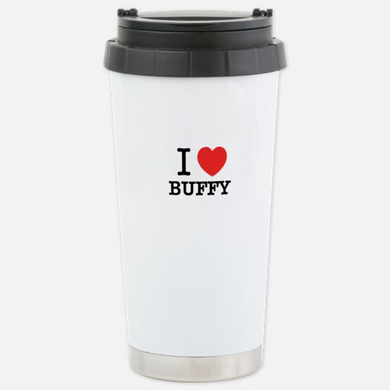 I Love BUFFY Stainless Steel Travel Mug