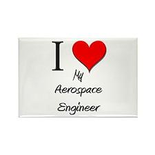 I Love My Aerospace Engineer Rectangle Magnet