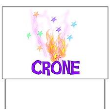 Crone Yard Sign