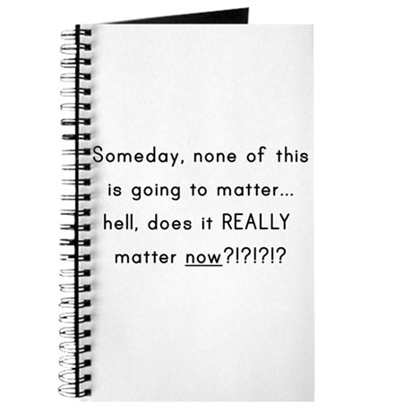 Does it really matter now Journal