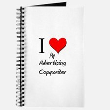 I Love My Advertising Copywriter Journal