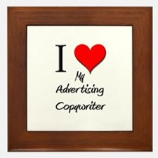 I Love My Advertising Copywriter Framed Tile