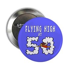 """Flying High at 50 2.25"""" Button (10 pack)"""