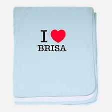 I Love BRISA baby blanket