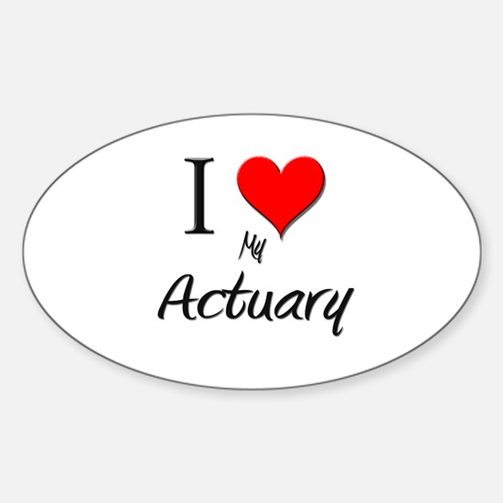 I Love My Actuary Oval Decal