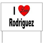 I Love Rodriguez Yard Sign
