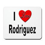 I Love Rodriguez Mousepad