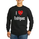 I Love Rodriguez (Front) Long Sleeve Dark T-Shirt
