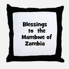 Blessings  to  the  Mambwe of Throw Pillow