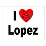 I Love Lopez Small Poster