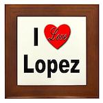 I Love Lopez Framed Tile