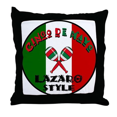 Lazaro Cinco De Mayo Throw Pillow