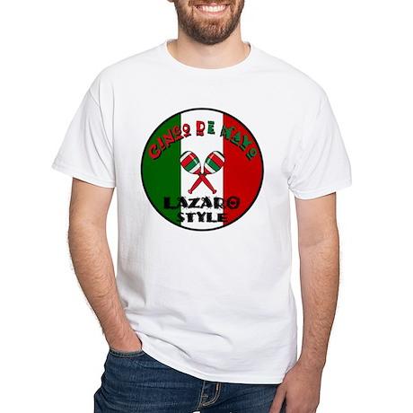 Lazaro Cinco De Mayo White T-Shirt