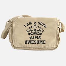 I'm sofa king Messenger Bag