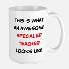 awesome special ed teacher Large Mug
