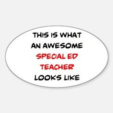awesome special ed teacher Sticker (Oval)