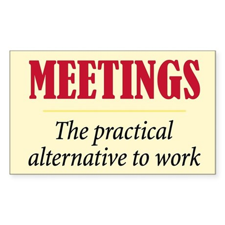 Meetings - Rectangle Sticker