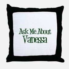 Ask Me About Vanessa Throw Pillow