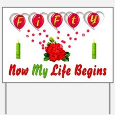 Life Begins At Fifty Yard Sign