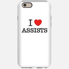 I Love ASSISTS iPhone 6/6s Tough Case