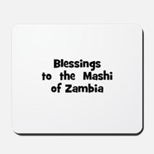 Blessings  to  the  Mashi of  Mousepad