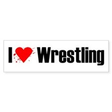 I love wrestling Bumper Bumper Sticker
