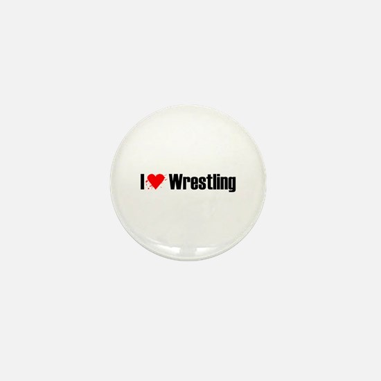 I love wrestling Mini Button