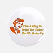 "Retro Thanksgiving Humor 3.5"" Button (100 pack)"