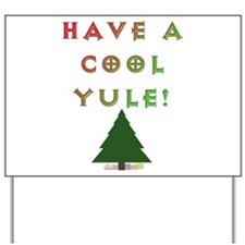 Cool Yule Yard Sign