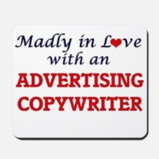 Madly in love with an Advertising Copywr Mousepad