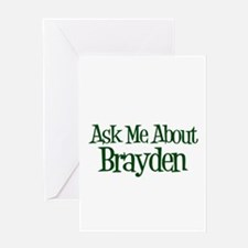 Ask Me About Brayden Greeting Card