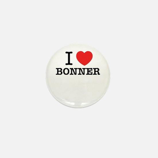 I Love BONNER Mini Button