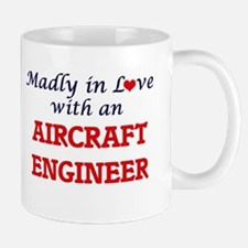 Madly in love with an Aircraft Engineer Mugs