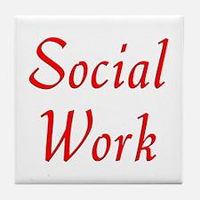 Social Work (red) Tile Coaster