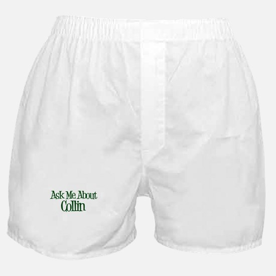 Ask Me About Collin Boxer Shorts