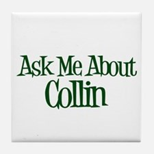 Ask Me About Collin Tile Coaster