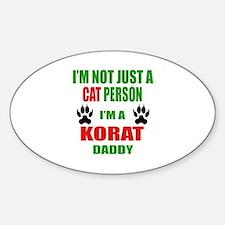 I'm a Korat Daddy Sticker (Oval)