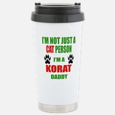 I'm a Korat Daddy Travel Mug