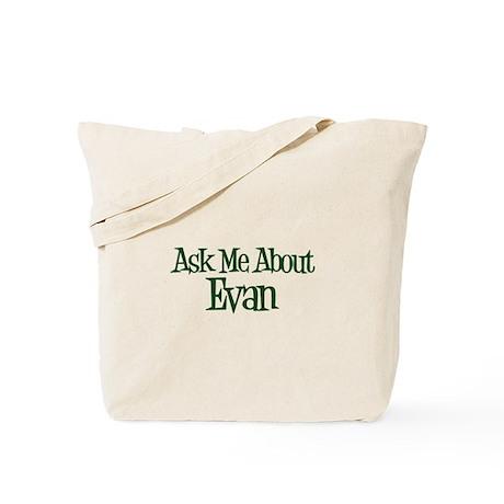 Ask Me About Evan Tote Bag