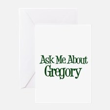 Ask Me About Gregory Greeting Card