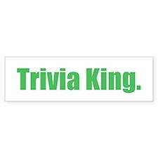 Trivia King Bumper Bumper Sticker