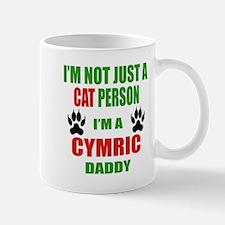 I'm a Cymric Daddy Mug