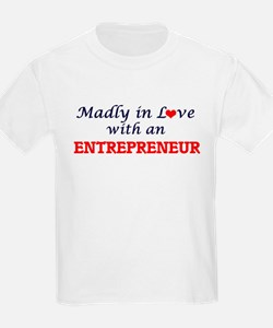 Madly in love with an Entrepreneur T-Shirt