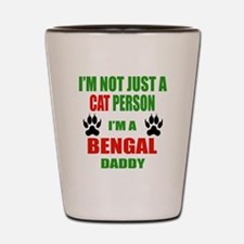 I'm a Bengal Daddy Shot Glass