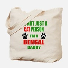 I'm a Bengal Daddy Tote Bag