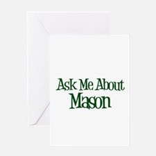 Ask Me About Mason Greeting Card