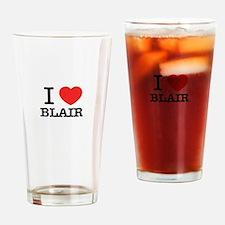 I Love BLAIR Drinking Glass