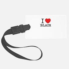 I Love BLAIR Luggage Tag