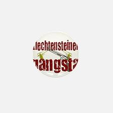 Liechtensteiner Gangsta Mini Button